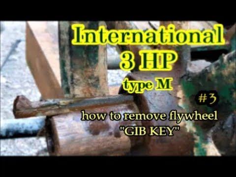 International 3 HP type M flywheel engine gib key removal #3