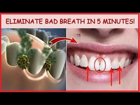 ELIMINATE BAD BREATH IN 5 MINUTES!