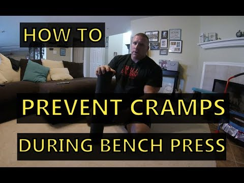How to Prevent Cramps During Bench Press