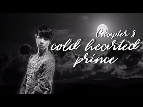 CHP08 [Jin FF] Cold Hearted Prince