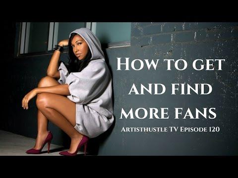 Breakdown: How To Build A Fanbase In Music | ArtistHustle TV Episode 120