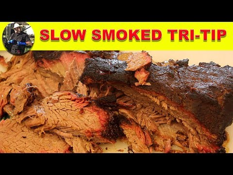 Smoked Tri-Tip low and slow (Faux Brisket)