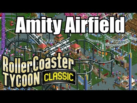 Roller Coaster Tycoon Classic - Amity Airfield