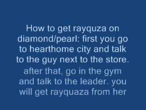 How to get Rayquaza on Diamond/Pearl