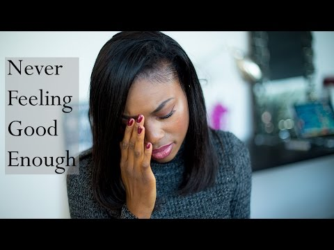NEVER FEELING GOOD ENOUGH | GIRL TALK