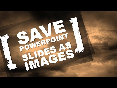 Save PowerPoint slides as images