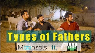 Types of Pakistani Fathers | Maansals ft. Karachy Vynz
