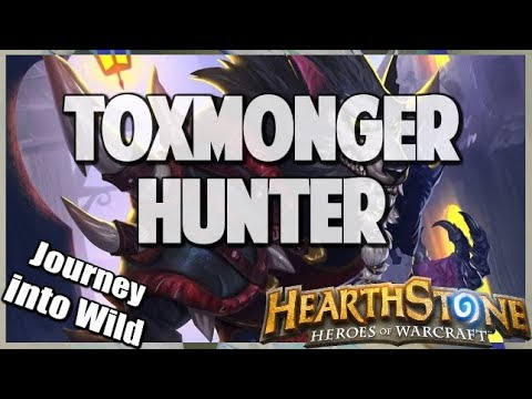 Toxmonger Hunter | Journey into Wild 85 | Hearthstone | The Witchwood