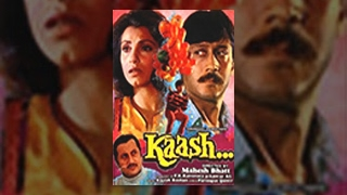 Kaash | Jackie Shroff and Dimple Kapadia | Bollywood Drama Full Movie