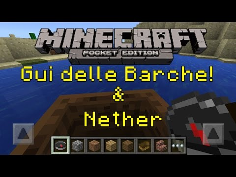 Minecraft PE 0.11.0 ITA #4 Gui delle Barche & Nether?