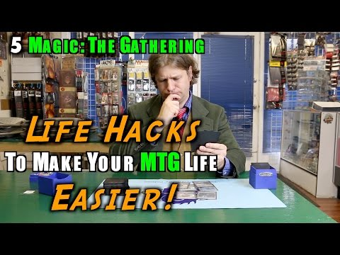5 Magic: The Gathering Life Hacks To Make Your MTG Life Easier!