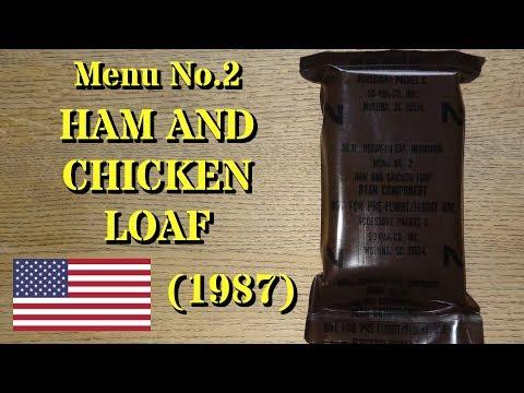 Vintage MRE Review: 1987 Menu No.2 Ham & Chicken Loaf