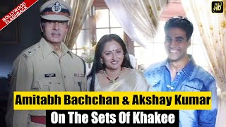 NEVER SEEN BEFORE Footage Of Amitabh Bachchan & Akshay Kumar From The Sets Of KHAKEE   Flashback