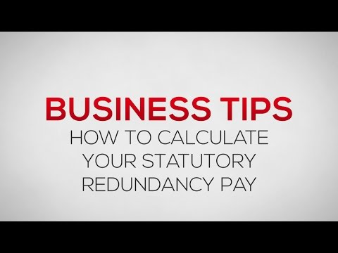 How to calculate your statutory redundancy pay | Business Tips