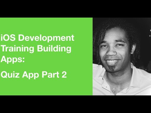 iOS Development Training Building Apps: Quiz App Part 2
