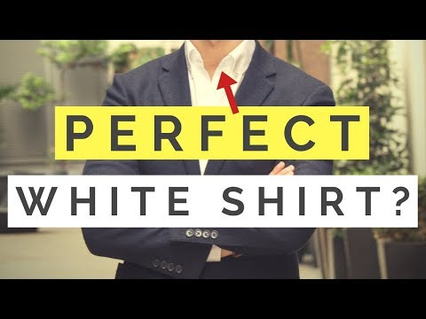 The PERFECT White Shirt? (What To Look For)