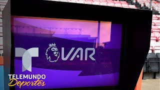 La Liga Premier se viene abajo por la mala utilización del VAR   Telemundo Deportes