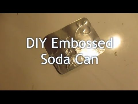 DIY Embossed Soda Can (great gift idea!)