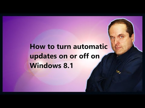 How to turn automatic updates on or off on Windows 8.1