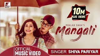 MANGALI   Shiva Pariyar   Ft. Sushant Khatri & Aanchal Sharma   Official Video