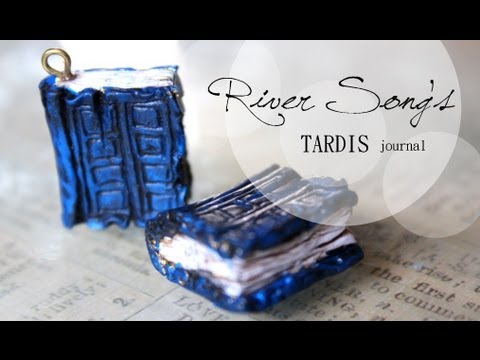 DIY: River Song's TARDIS Journal Doctor Who {Stop Motion Tutorial} Polymer Clay Charm