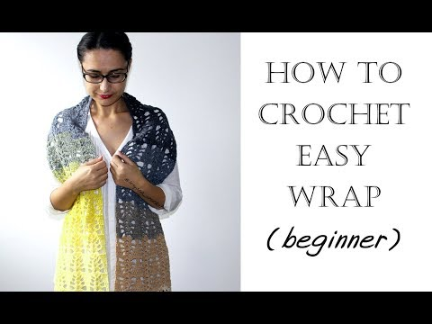 How to Crochet Easy Scarf/Wrap