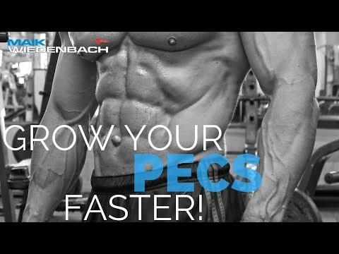 Grow your pecs faster!