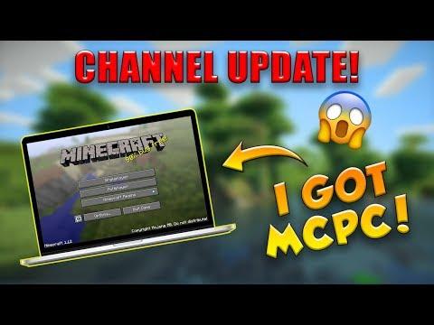 CHANNEL UPDATE! | I GOT MCPC!
