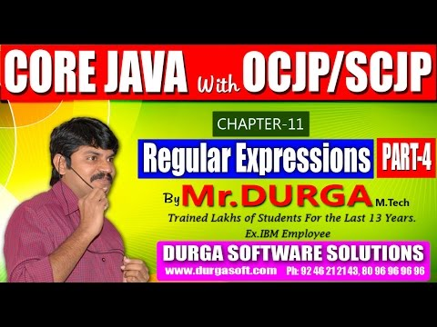 Core Java With OCJP/SCJP-Regular Expressions-Part 4