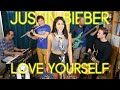 Love Yourself Justin Bieber Acoustic Cover