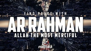 AR RAHMAN (SOUL TOUCHING QURAN)
