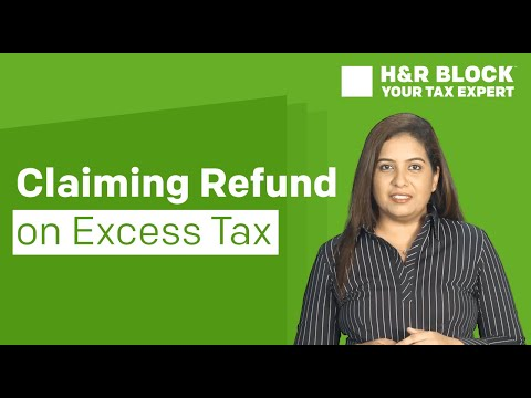 Claim a refund on excess tax