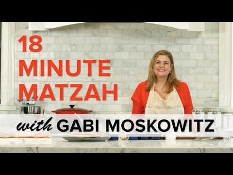 18 Minute Matzah with Gabi Moskowitz