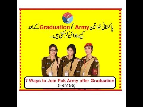 7 Ways to Join Pak Army after Graduation as a Commissioned Officer (Male/Female)