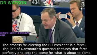 EU COMMIES GET DEMOLISHED BY BRITISH FOR DEFENDING CORRUPT EU PRESIDENTIAL ELECTION PROCESS