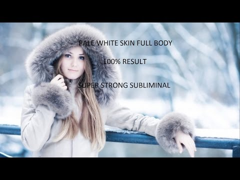 PALE WHITE SKIN FULL BODY | SUPER STRONG SUBLIMINAL | 100% RESULT | MUST WATCH |