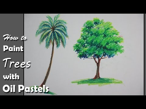 How to Paint Trees with Oil Pastels