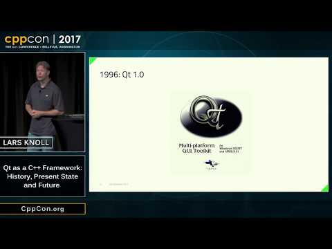 "CppCon 2017: Lars Knoll ""Qt as a C++ Framework: History, Present State and Future"""