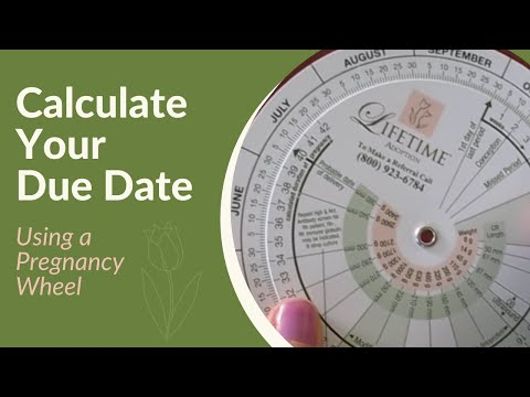 How to Use Pregnancy Wheels to Calculate Your Due Date