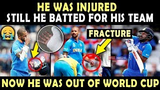 Shikhar Dhawan played with INJURY 💔 | Ruled Out of World Cup 2019 | Heart Breaking Video | Respect