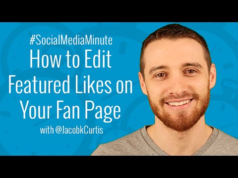 How to Edit Featured Likes on Facebook Page - #SocialMediaMinute