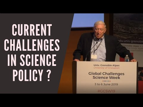"""Some current challenges in science policy"" by Arthur Bienenstock"