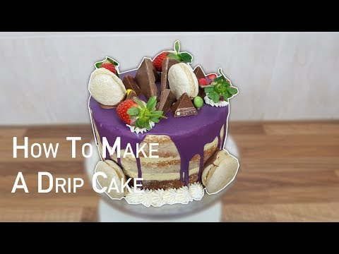 How to Make a Drip Cake - Cakes for Kids