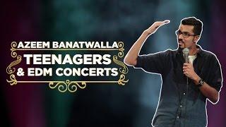 EIC: Teenagers & EDM (ft. Justin Bieber) - Azeem Banatwalla Stand-up