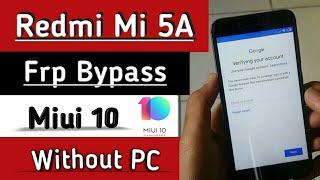 Redmi 5a MCI3B frp Unlock Without PC 100%