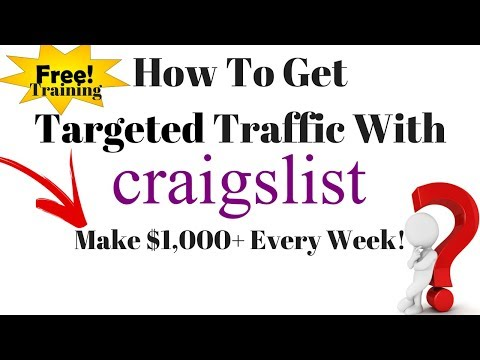 How To Get Targeted Traffic With Craigslist Free CPA Training 2018