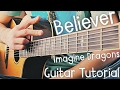 Believer Guitar Tutorial by Imagine Dragons // Imagine Dragons Guitar Lesson!