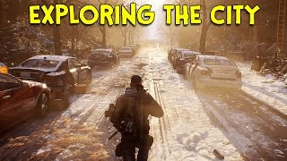 EXPLORING THE CITY! - The Division