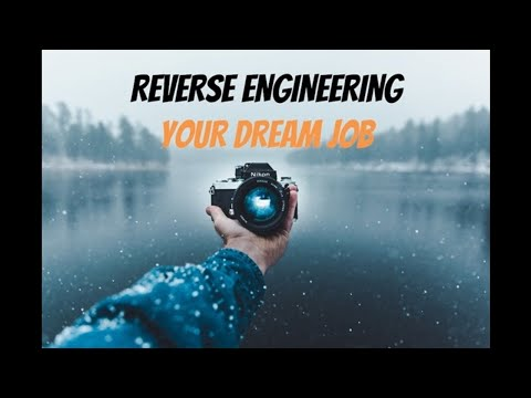 How to Reverse Engineer Your Dream Job