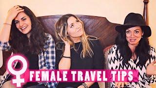 FEMALE TRAVEL TIPS